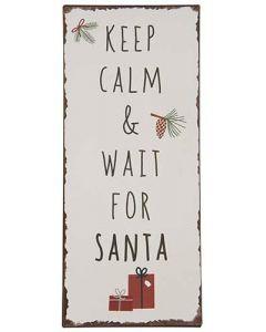 Metalskilt - Keep calm and wait for Santa