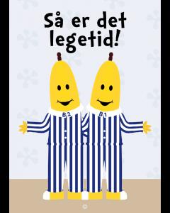 Plakat Bananer I Pyjamas